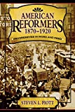 img - for American Reformers, 1870-1920: Progressives in Word and Deed book / textbook / text book