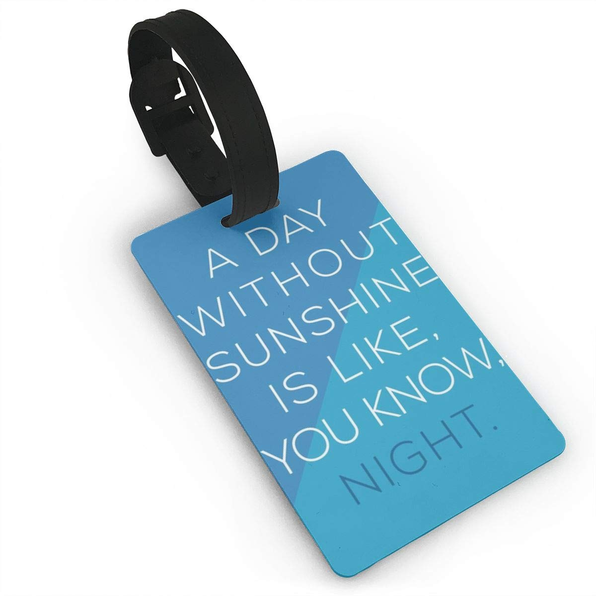 Night Luggage Tags Suitcase Labels Bag Travel Accessories Set of 2 You Know A Day Without Sunshine Is Like