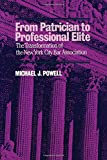 From Patrician to Professional Elite (Contemporary Issues (Prometheus))