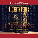 The Deeds of the Disturber: The Amelia Peabody Series, Book 5 | Elizabeth Peters