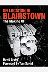 On Location in Blairstown: The Making of Friday the 13th (English Edition) eBook Kindle