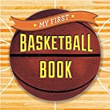 My First Basketball Book (First Sports)
