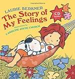 Story of My Feelings, Laurie Berkner, 0439429153