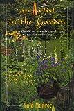 An Artist in the Garden, Enid Munroe, 0805027181