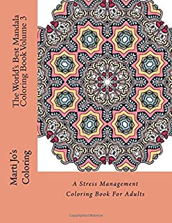 The World S Best Mandala Coloring Book A Stress Management Coloring