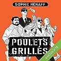 Poulets grillés (Anne Capestan 1) Hörbuch von Sophie Hénaff Gesprochen von: Christine Braconnier