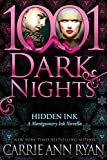 Hidden Ink: A Montgomery Ink Novella (1001 Dark Nights)