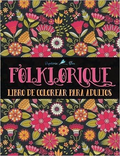 folklorique libro de colorear para adultos spanish edition