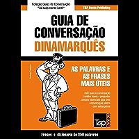 Guia de Conversação Português-Dinamarquês e mini dicionário 250 palavras