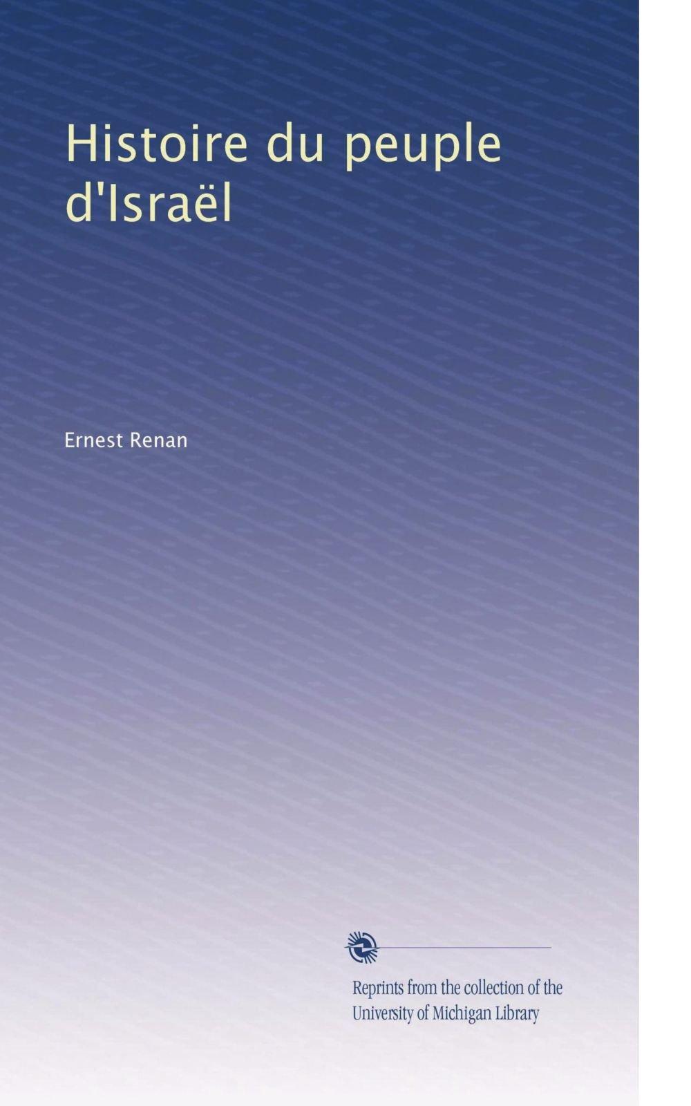 Histoire du peuple d'Israël (Volume 2) (French Edition) pdf epub