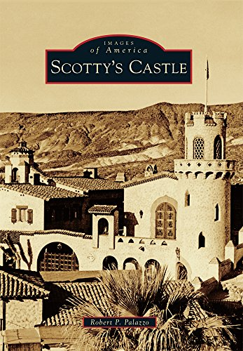 Scotty's Castle (Images of America) Scottys Castle