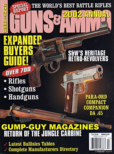 Guns & Ammo 2002 Annual Magazine SPECIAL REPORT: THE WORLD'S BEST BATTLE RIFLES