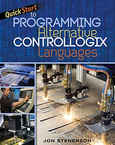 Quick Start to Programming Alternative ControlLogix Languages by Cengage Learning