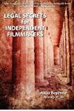 Legal Secrets for Independent Filmmakers, Akua Boyenne, 0615674534