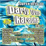 Party Tyme Karaoke - Super Hits 30