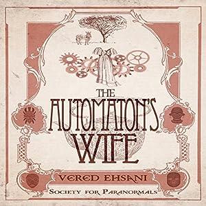 The Automaton's Wife Audiobook