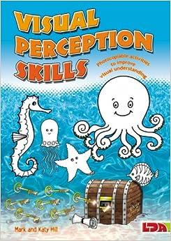 Visual Perception Skills: Photocopiable Activities to Improve Visual Understanding
