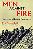Book cover for Men Against Fire: The Problem of Battle Command