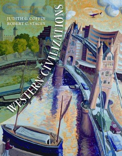 Western Civilizations (Second Brief Edition)  (Vol. 2)