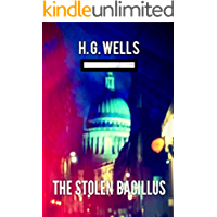 The Stolen Bacillus Annotated (English Edition)