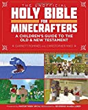 img - for The Unofficial Holy Bible for Minecrafters: A Children's Guide to the Old and New Testament book / textbook / text book