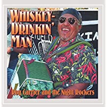 Whiskey Drinkin' Man