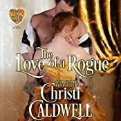 The Love of a Rogue: The Heart of a Duke, Book 3 | Christi Caldwell
