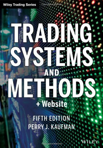 Trading Systems and Methods + Website (5th edition) Wiley Trading by Wiley