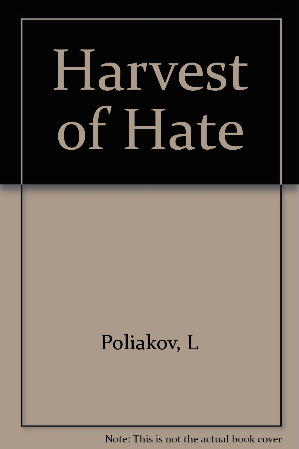 Harvest of hate;: The Nazi program for the destruction of the Jews of Europe