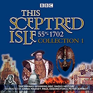 This Sceptred Isle: Collection 1 Radio/TV