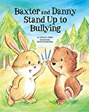 Baxter and Danny Stand Up to Bullying