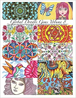 Book 'Global Doodle Gems' Volume 8: 'The Ultimate Adult Coloring Book...an Epic Collection from Artists around the World! '