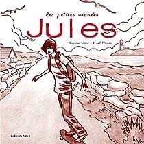 Les petites marées, tome 2 : Jules par Vidal