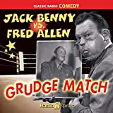 Jack Benny vs. Fred Allen: Grudge Match