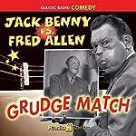 Jack Benny vs. Fred Allen: Grudge Match | Jack Benny,Fred Allen