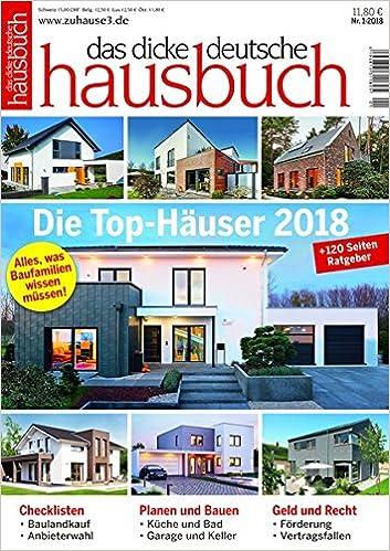 Das Dicke Deutsche Hausbuch Ratgeber Fur Neubau Und Modernisierung