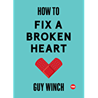 How to Fix a Broken Heart (TED Books) (English Edition)