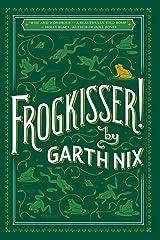 Frogkisser! Paperback