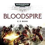 Bloodspire: Warhammer 40,000 | C Z Dunn
