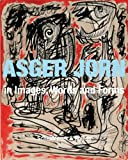 Asger Jorn in Images, Words and Forms, Baumeister, Ruth, 385881735X