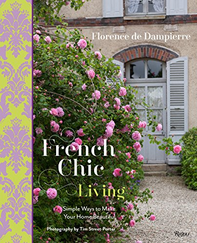 Cheap  French Chic Living: Simple Ways to Make Your Home Beautiful