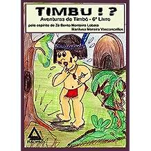TIMBU?: aventuras de Timbó