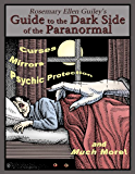 Rosemary Ellen Guiley's Guide to the Dark Side of the Paranormal