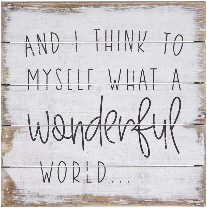 """Simply Said, INC Perfect Pallet Petites 8"""" Wood Sign - and I Think to Myself What A Wonderful World"""