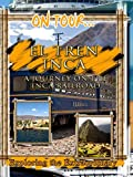 On Tour... El Tren Inca - A Journey On The Inca Railroad