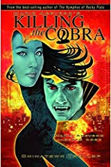 Killing the Cobra Chinatown Trollop by Mario Acevedo (2010-05-04)