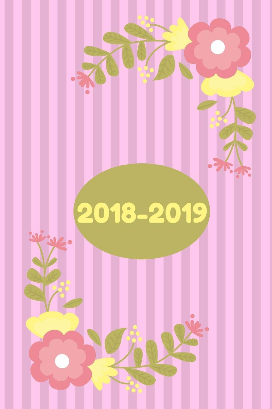 2018-2019 Planner: 2018-2019 Planner: 2019 Daily Planner ...