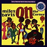 On the Corner by Davis, Miles (1993-06-15)