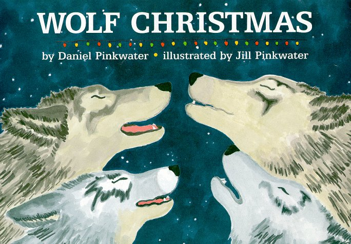 Wolf Christmas: Daniel Manus Pinkwater, Jill Pinkwater ...