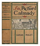 The History of Sir Richard Calmady, Lucas Malet, 0404620159